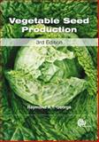 Vegetable Seed Production, George, Raymond A. T., 1845935217