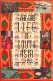 Everyday Life in South Asia 9780253215215