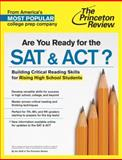 Are You Ready for the SAT and ACT?, Princeton Review, 080412521X