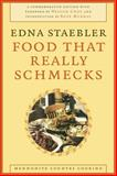 Food That Really Schmecks, Edna Staebler, 0889205213