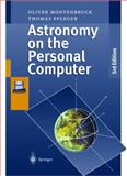 Astronomy on the Personal Computer, Montenbruck, Oliver and Pfleger, T., 3540635211