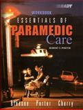 Essentials of Paramedic Care, Porter, Robert S., 0130995215