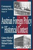 Austrian Foreign Policy in Historical Context, , 141280521X