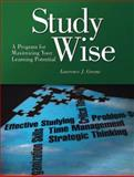 Study Wise : A Program for Maximizing Your Learning Potential, Greene, Lawrence J., 0131115219