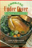 Cooking under Cover, Linda Griffith and Fred Griffith, 0395935210
