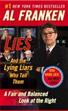 Lies and the Lying Liars Who Tell Them, Al Franken, 0452285216