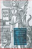 Writing, Gender and State in Early Modern England : Identity Formation and the Female Subject, Matchinske, Megan, 052103521X