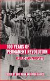 100 Years of Permanent Revolution : Results and Prospects, , 0745325211