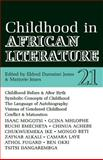 Childhood in African Literature : A Review, Marjorie Jones, 0852555210