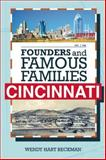 Founders and Famous Families of Cincinnati, Wendy Hart Beckman, 1578605210