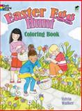 Easter Egg Hunt Coloring Book, Sylvia Walker and Coloring Books Staff, 0486485218