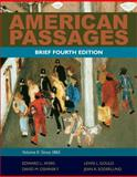 American Passages : A Brief History of the United States - Since 1865, Ayers, Edward L. and Gould, Lewis L., 0495915211