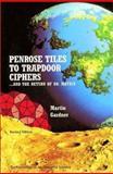 Penrose Tiles to Trapdoor Ciphers, Martin Gardner, 0883855216