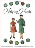 Helping Hands, Kathryn McMurtry Hunt, 0896725219