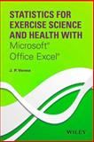 Statistics for Exercise Science and Health with Microsoft® Office Excel®, Verma, J. P., 1118855213