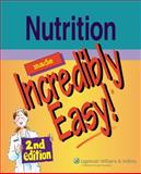 Nutrition Made Incredibly Easy!, Springhouse, 1582555214