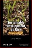 Sustainable Development at Risk : Ignoring the Past, Hulse, Joseph H., 8175965215
