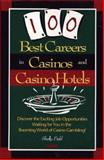 100 Best Careers in Casinos and Casino Hotels, Shelly Field, 0028615212