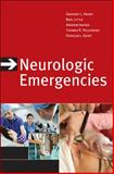 Neurologic Emergencies, Third Edition, Henry, Gregory L. and Little, Neal, 0071635211