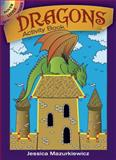 Dragons Activity Book, Jessica Mazurkiewicz, 0486475212