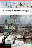 A History of Russian Thought, , 0521875218