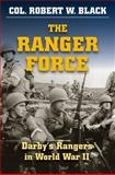 The Ranger Force, Robert W. Black, 0811705218