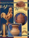 Collecting Yelloware, John L. Michel, 0891455213