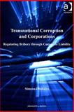 Transnational Corruption and Corporations : Regulating Bribery Through Corporate Liability, Obidairo, Simeon, 1409455211
