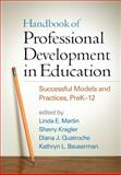 Handbook of Professional Development in Education : Successful Models and Practices, PreK-12, , 1462515215