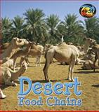 Desert Food Chains, Angela Royston, 1484605217