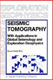Seismic Tomography : With Applications in Global Seismology and Exploration Geophysics, , 9027725217