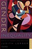 Gender Inequality : Feminist Theories and Politics, Lorber, Judith, 019537522X