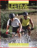 Lifetime Physical Fitness and Wellness : A Personalized Plan, Hoeger, Wener W. K. and Hoeger, Sharon A., 0534635229
