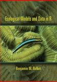 Ecological Models and Data in R 9780691125220