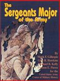 The Sergeants Major of the Army, Mark F. Gillespie, 0898755220