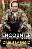 Encounter: the Black Bear and Man, Carl Semencic, 1478345225