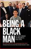 Being a Black Man, Washington Post Staff, 1586485229