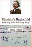 Einstein's Brainchild, Barry Parker, 1591025222