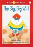 The Big, Big Wall, Reginald Howard, 0152165223