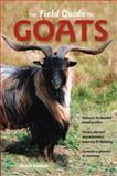 The Field Guide to Goats, Cheryl Kimball, 0760335222