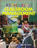 Rethinking Classroom Management : Strategies for Prevention, Intervention, and Problem Solving, Belvel, Patricia Sequeira and Jordan, Maya Marcia, 0761945229