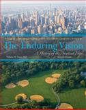 The Enduring Vision since 1865 : A History of the American Life, Boyer, Paul S. and Clark, Clifford E., 1133945228