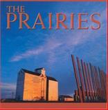 The Prairies, Tanya Lloyd Kyi, 1551105225