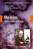 Measles : History and Basic Biology, Griffin, Diane E. and Oldstone, Michael B. A., 3540705228