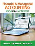 Financial and Managerial Accounting Using Excel® for Success, Reeve, James and Warren, Carl S., 1111535221