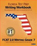 FLORIDA TEST PREP Writing Workbook FCAT 2. 0 Writing Grade 7, Test Master Press Florida, 147763522X