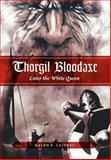 Thorgil Bloodaxe, Ralph E. Laitres, 1770675221