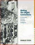 Making the (Right) Connections : A Cautionary Account of WMD Intelligence, Charles Tuten, 1881625222