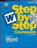 Microsoft Word Version 2002 Step by Step Courseware Core Skills, Microsoft Press, 0072955228