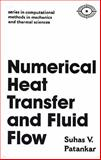 Numerical Heat Transfer and Fluid Flow, Patankar, Suhas V., 0891165223